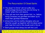 the resurrection of dead saints