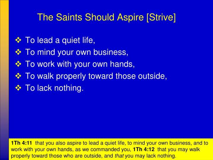 The Saints Should Aspire [Strive]