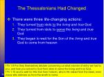 the thessalonians had changed