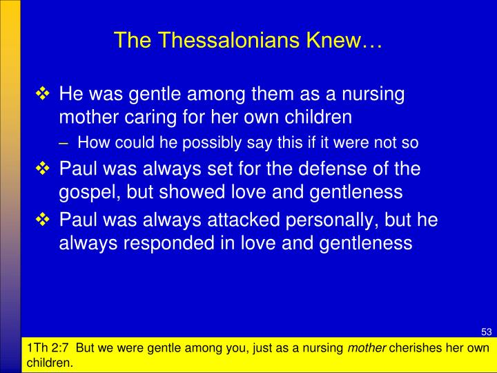 The Thessalonians Knew…