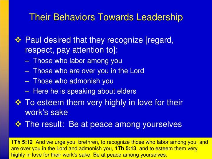 Their Behaviors Towards Leadership