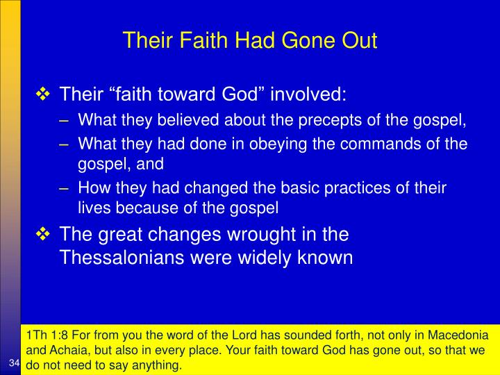 Their Faith Had Gone Out