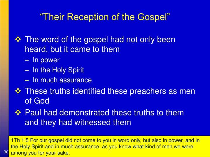 """Their Reception of the Gospel"""