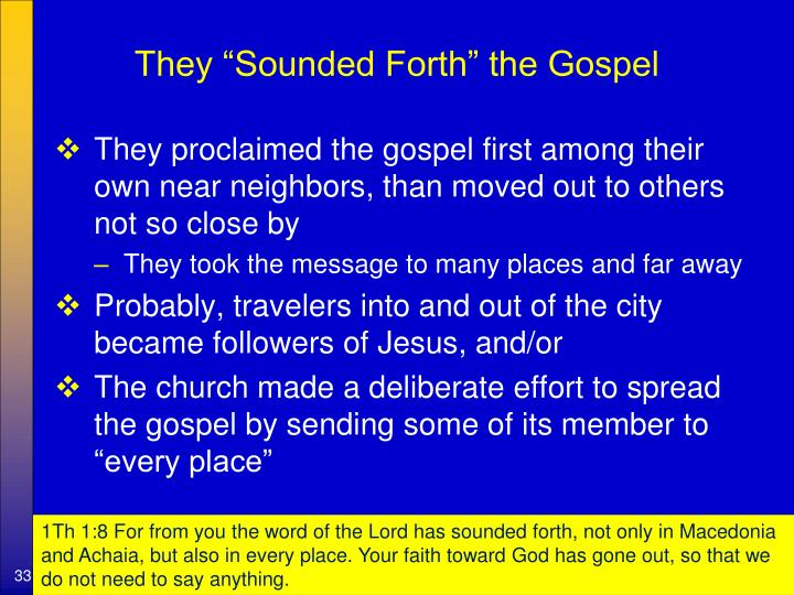 """They """"Sounded Forth"""" the Gospel"""