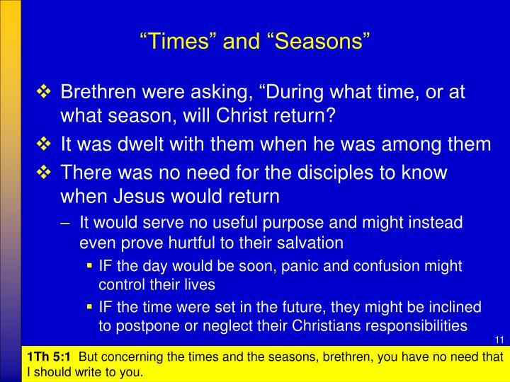 """""""Times"""" and """"Seasons"""""""