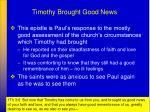 timothy brought good news