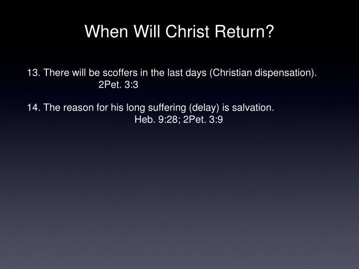 When Will Christ Return?