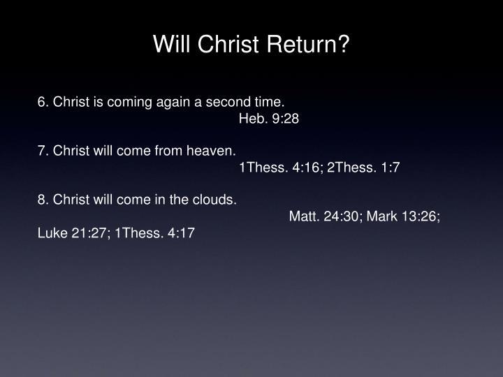 Will Christ Return?