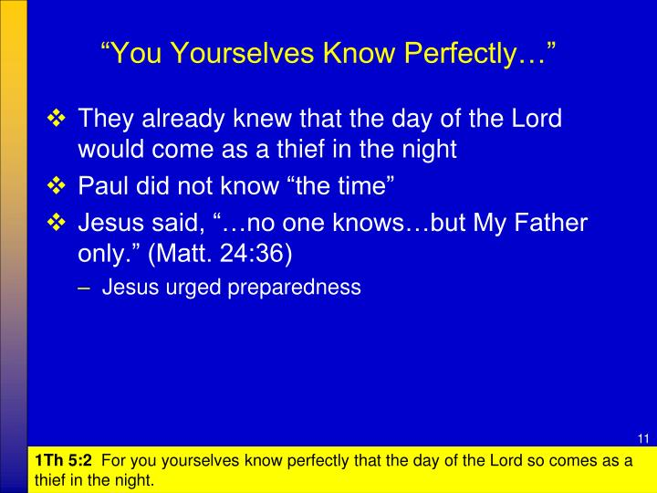 """""""You Yourselves Know Perfectly…"""""""