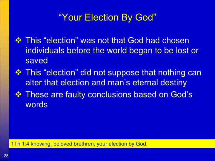 """""""Your Election By God"""""""