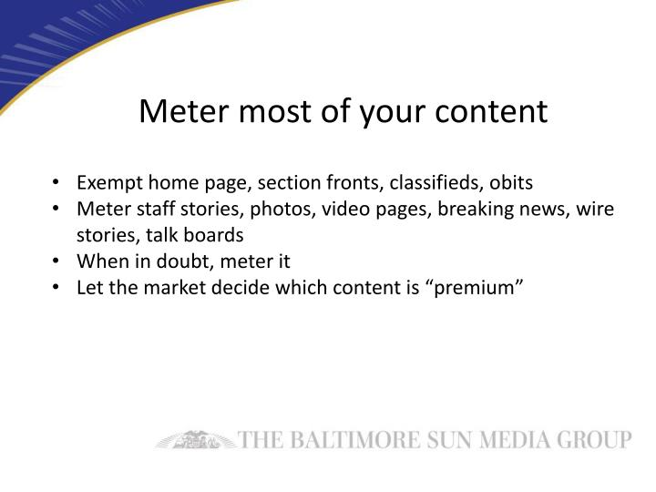 Meter most of your content
