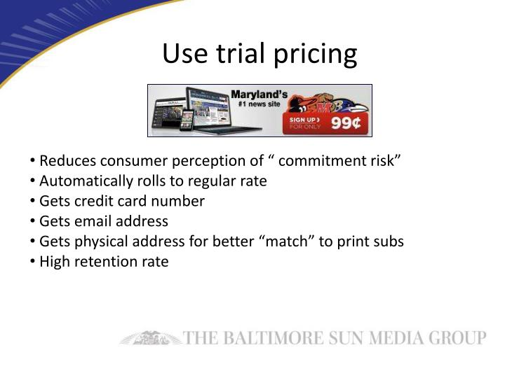 Use trial pricing
