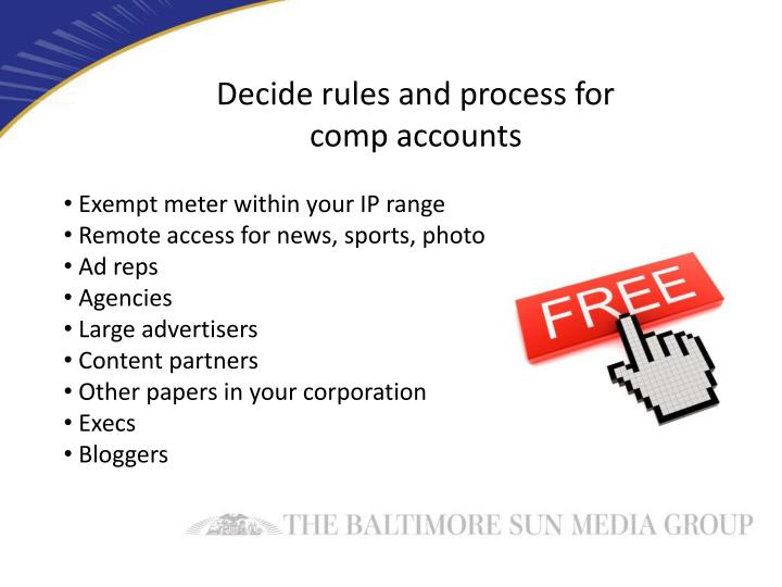 Decide rules and process for