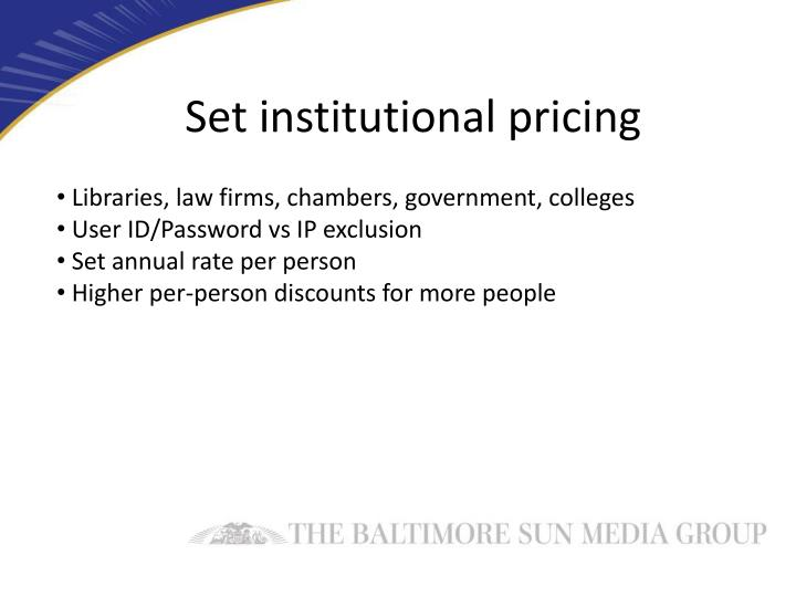 Set institutional pricing