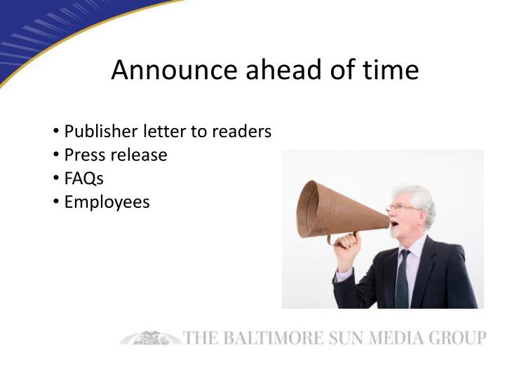 Announce ahead of time