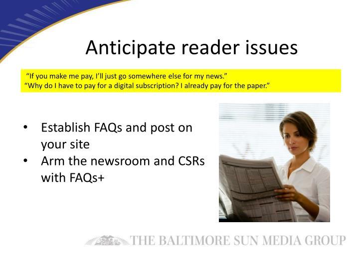 Anticipate reader issues