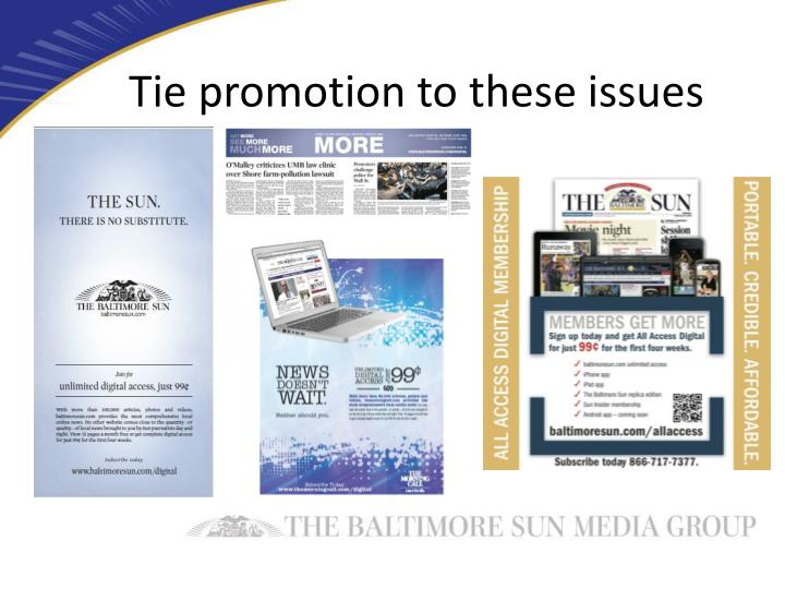 Tie promotion to these issues