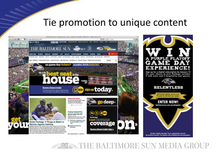 Tie promotion to unique content