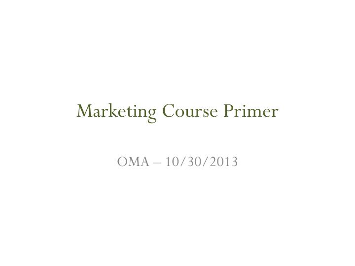 Marketing course primer