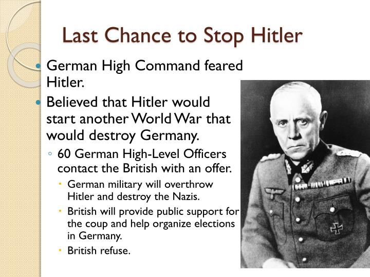 Last Chance to Stop Hitler