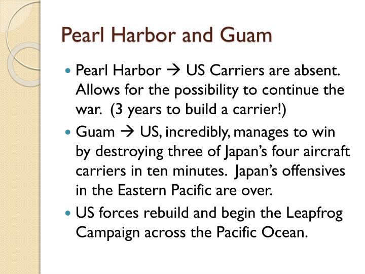 Pearl Harbor and Guam