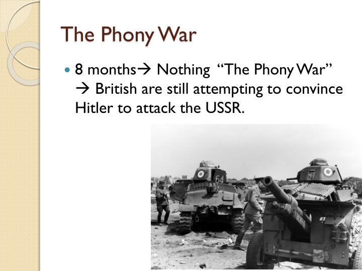 The Phony War