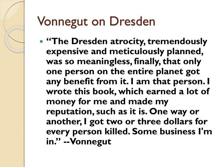 Vonnegut on Dresden