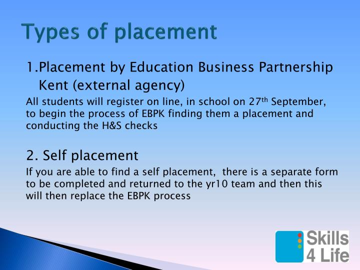 Types of placement