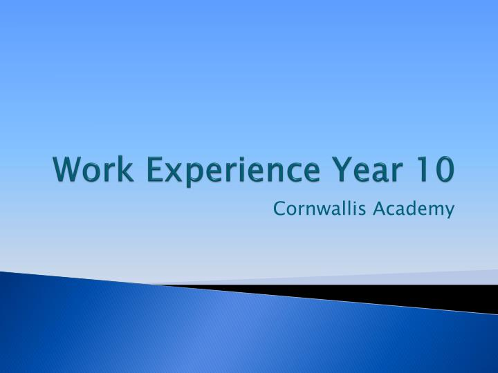 Work experience year 10