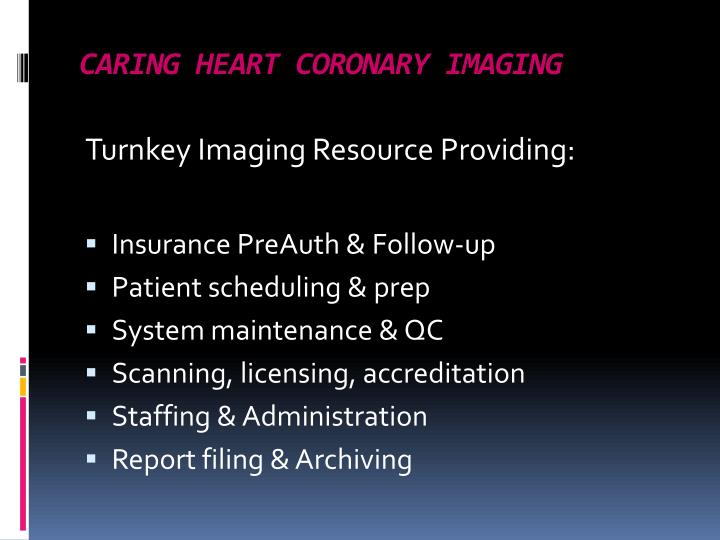Caring heart coronary imaging