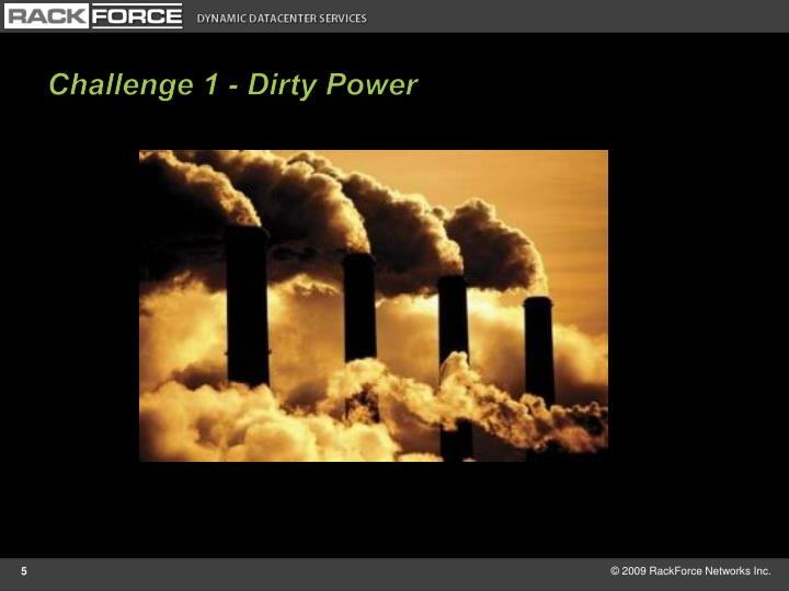 Challenge 1 - Dirty Power