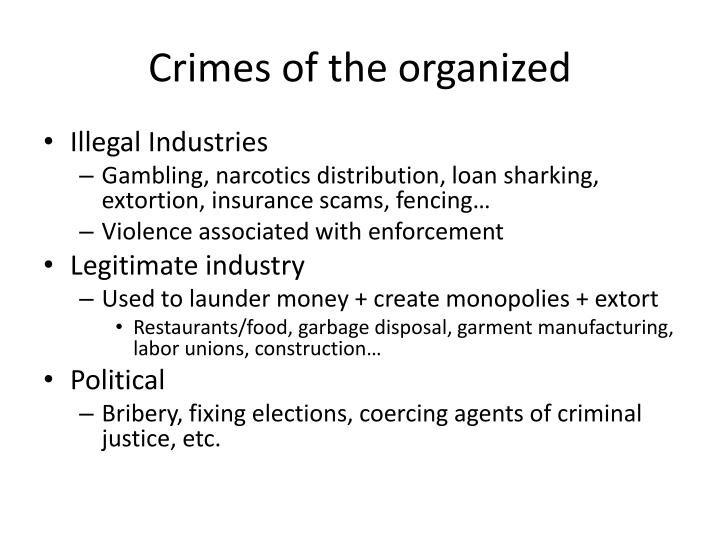 Crimes of the organized