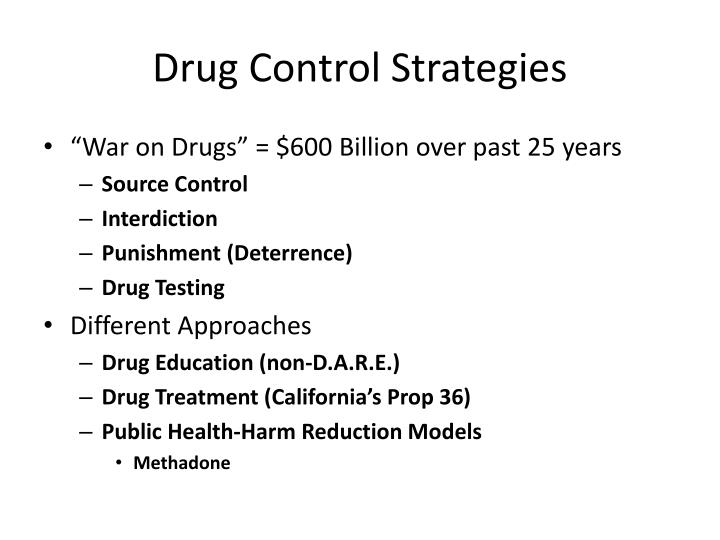 Drug Control Strategies