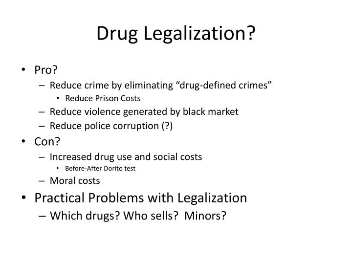 Drug Legalization?