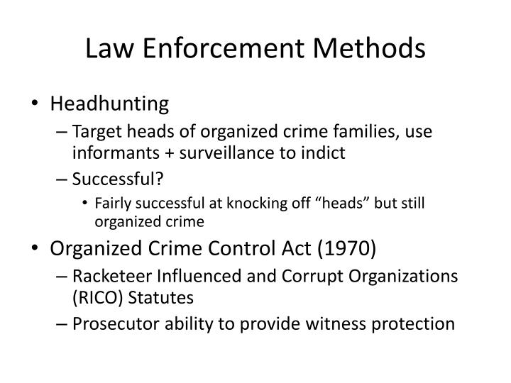 Law Enforcement Methods
