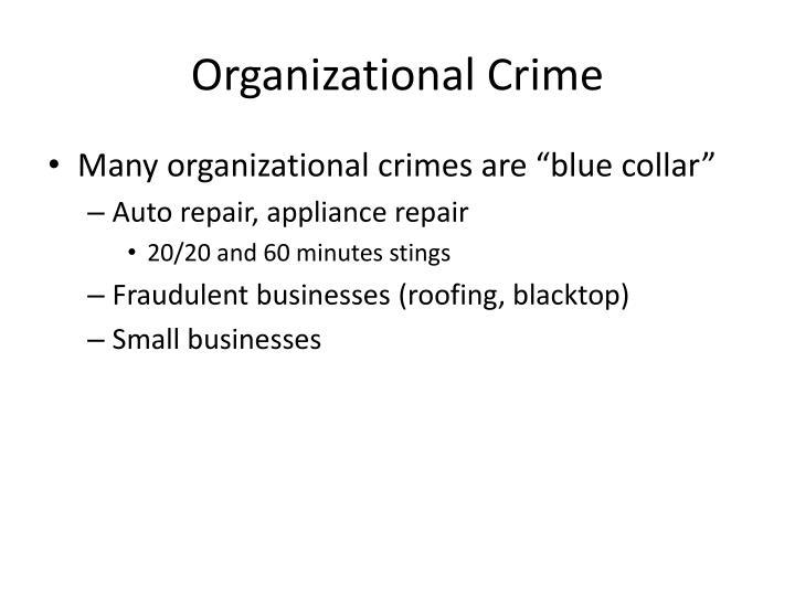 Organizational Crime