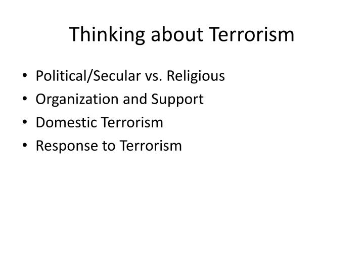 Thinking about Terrorism