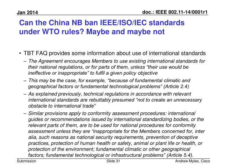 Can the China NB ban IEEE/ISO/IEC standards under WTO rules? Maybe and maybe not