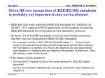 china nb non recognition of ieee iec iso standards is probably not important may not be allowed
