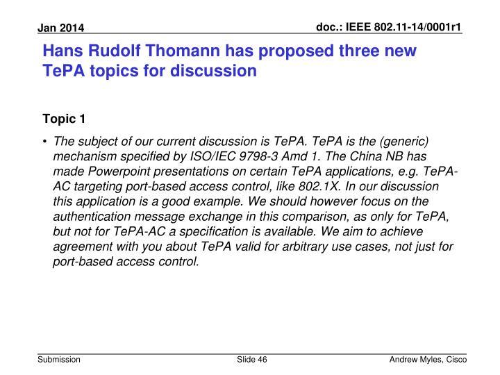 Hans Rudolf Thomann has proposed three new