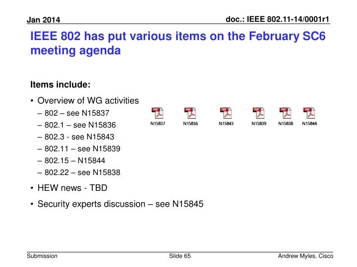 IEEE 802 has put various items on the February