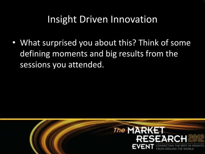 Insight Driven Innovation