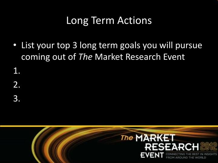 Long Term Actions