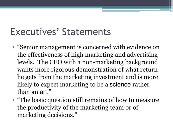 Executives statements