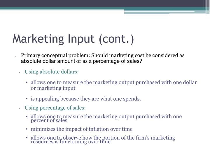 Marketing Input (cont.)