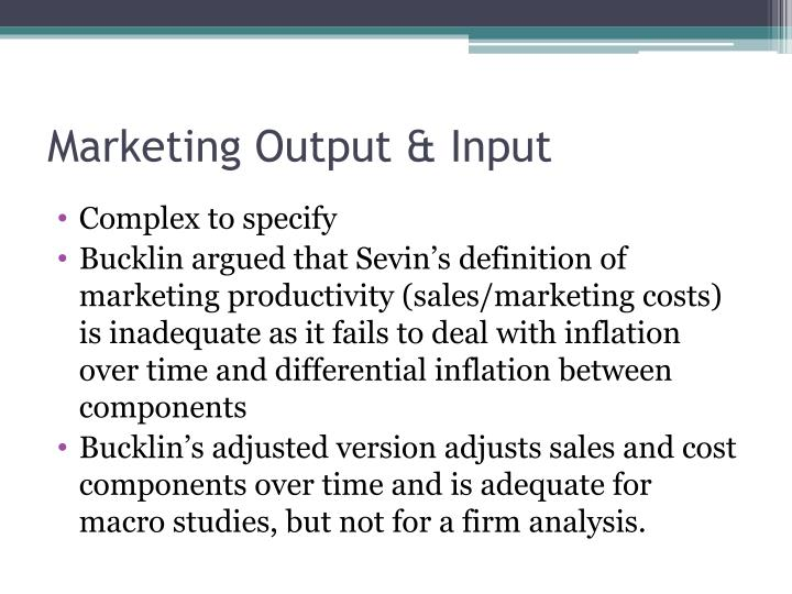 Marketing Output & Input