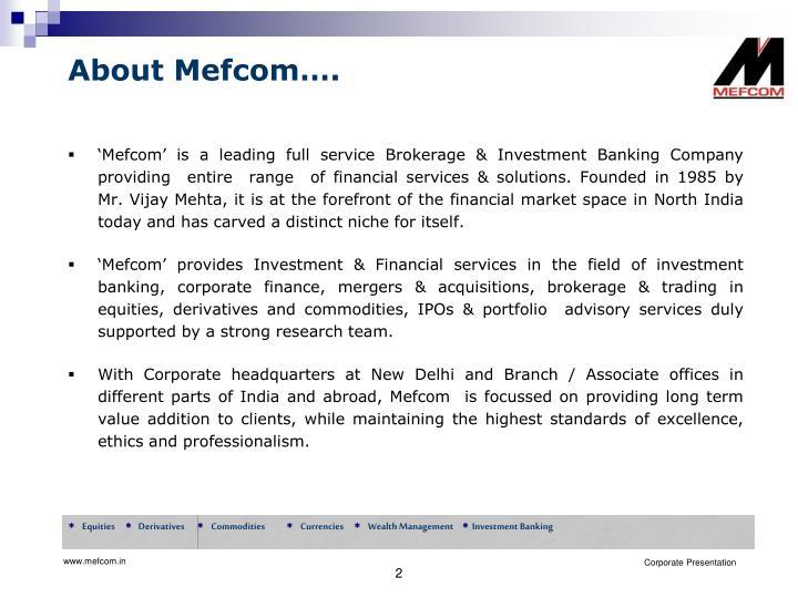 About Mefcom….
