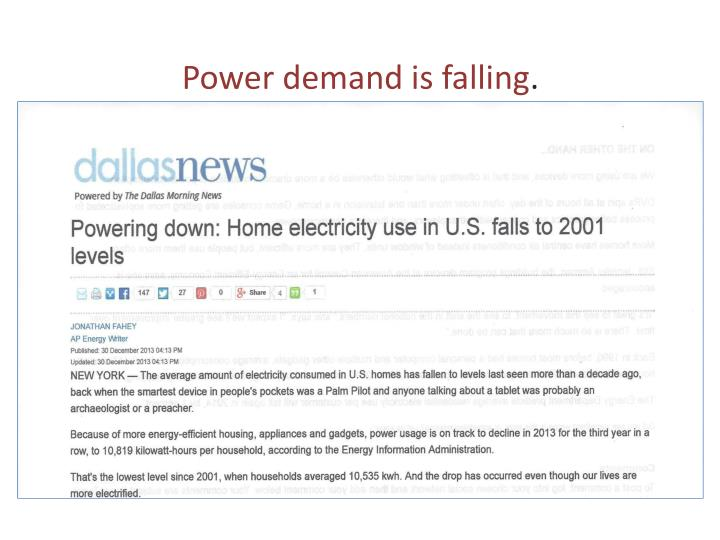 Power demand is falling