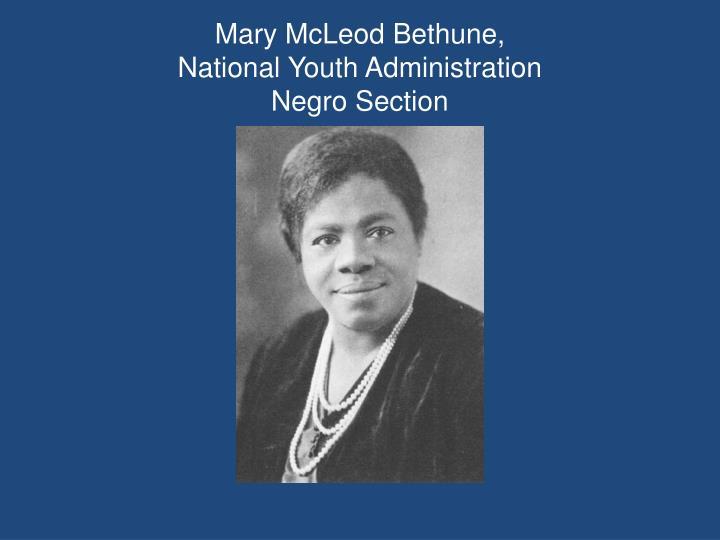 Mary McLeod Bethune,
