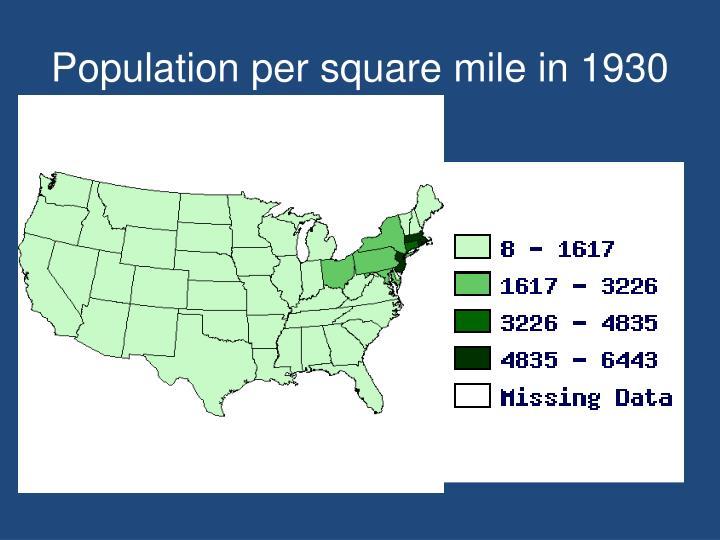 Population per square mile in 1930